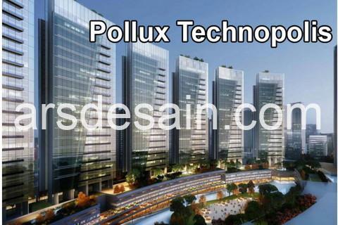 Mega Proyek 50 T bernama Pollux Technopolis