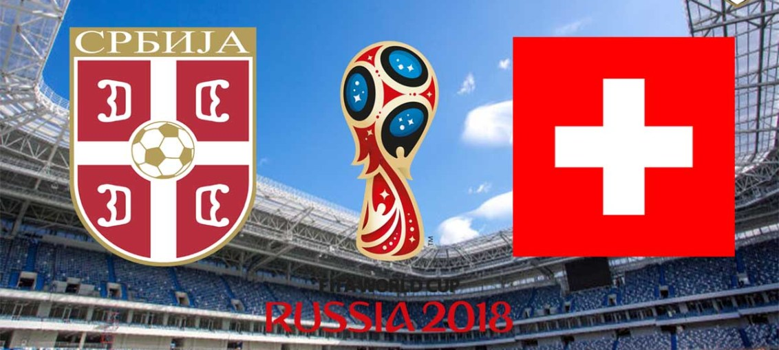 Serbia Vs Switzerland, FIFA World Cup 2018, Russia