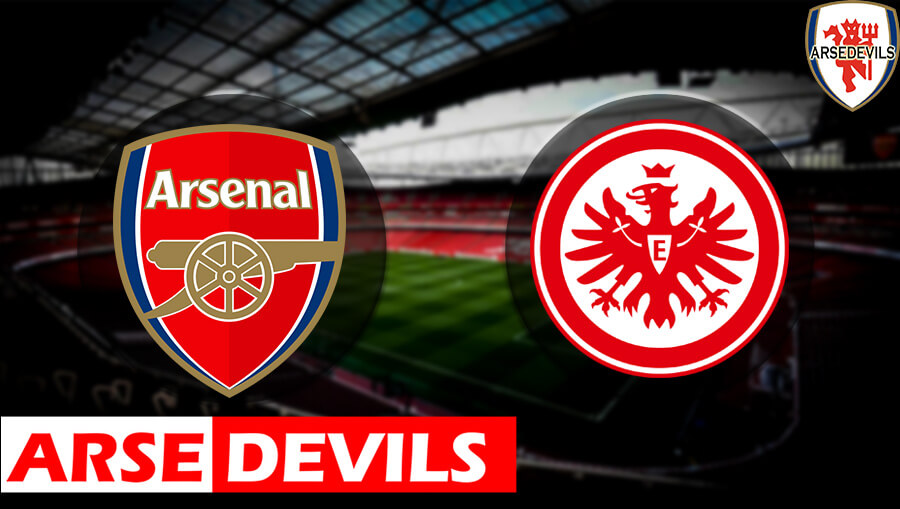 Eintracht Frankfurt, Arsenal Vs Frankfurt
