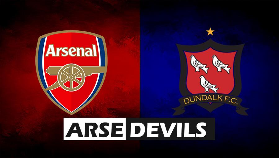 Arsenal vs Dundalk FC