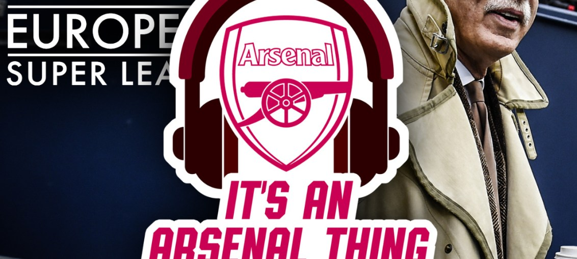 Podcast Episode 16 Its an Arsenal Thing Arsenal Podcast ArseDevils