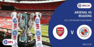 Arsene reveals team news for EFL Cup tie with Reading