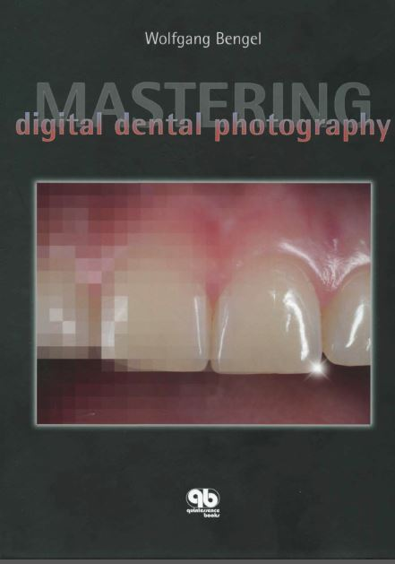 Mastering digital dental photography pdf | dental photography.