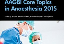 AAGBI Core Topics in Anaesthesia 2015 PDF