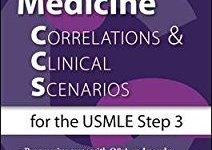 Internal Medicine Correlations & Clinical Scenarios for the USMLE Step 3 PDF