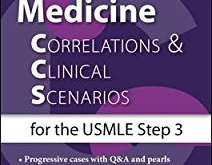 Internal Medicine Correlations & Clinical Scenarios for the USMLE Step 3 PDF
