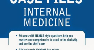 Case Files Internal Medicine 4th Edition PDF