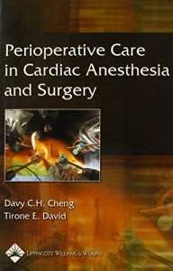Perioperative Care in Cardiac Anesthesia and Surgery PDF