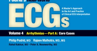 Podrid's Real-World ECGs Volume 4 Part A PDF