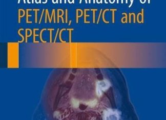 Atlas and Anatomy of PET-MRI PET-CT and SPECT-CT PDF