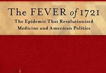 The Fever of 1721 EPUB – The Epidemic That Revolutionized Medicine and American Politics