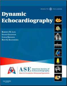 Dynamic Echocardiography 1st Edition PDF - Expert Consult Premium Edition Saunders