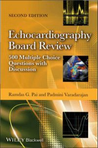 Echocardiography Board Review - 500 Multiple Choice Questions With Discussion 2nd Edition PDF