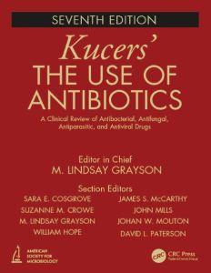 Kucers' The Use of Antibiotics 7th Edition PDF