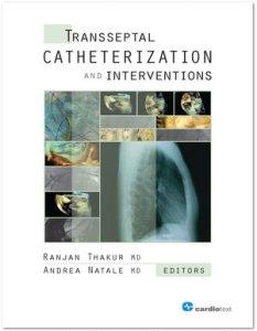 Transseptal Catheterization and Interventions PDF