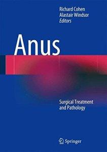 Anus Surgical Treatment and Pathology 1st Edition PDF