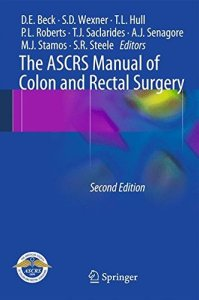 The ASCRS Manual of Colon and Rectal Surgery 2nd Edition PDF