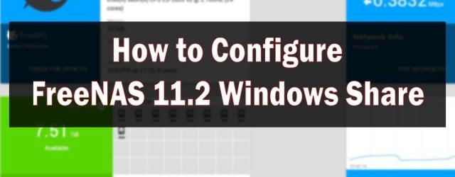 FreeNAS 11.2 Windows Share