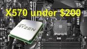 5 Best x570 Motherboards Under $200