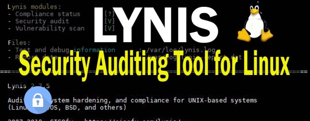 Lynis Tutorial and Examples