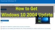 How to Get Windows 10 2004 Update
