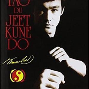 Le Tao du Jeet Kune Do Bruce Lee