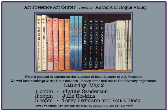 Art Presence Authors Read, May 2015 author readings by Jacksonville, Oregon authors on May 2, 2015