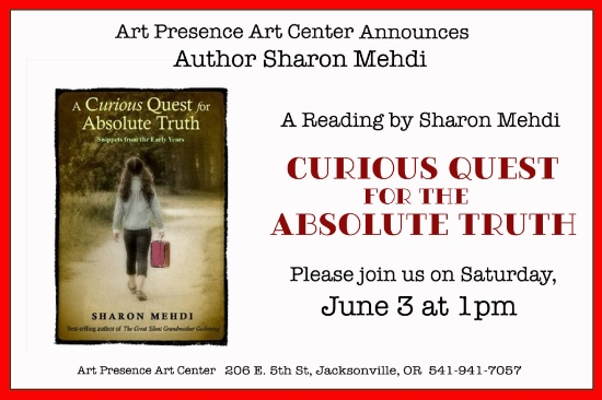 "Summer at Last member show July 2017 : Sharon Mehdi reads from her book, ""A Curious Quest for Absolute Truth."" at 1:00 pm on Saturday June 3, 2017"