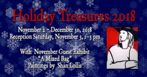 Holiday Treasures 2018 @ Art Presence Art Center | Jacksonville | Oregon | United States