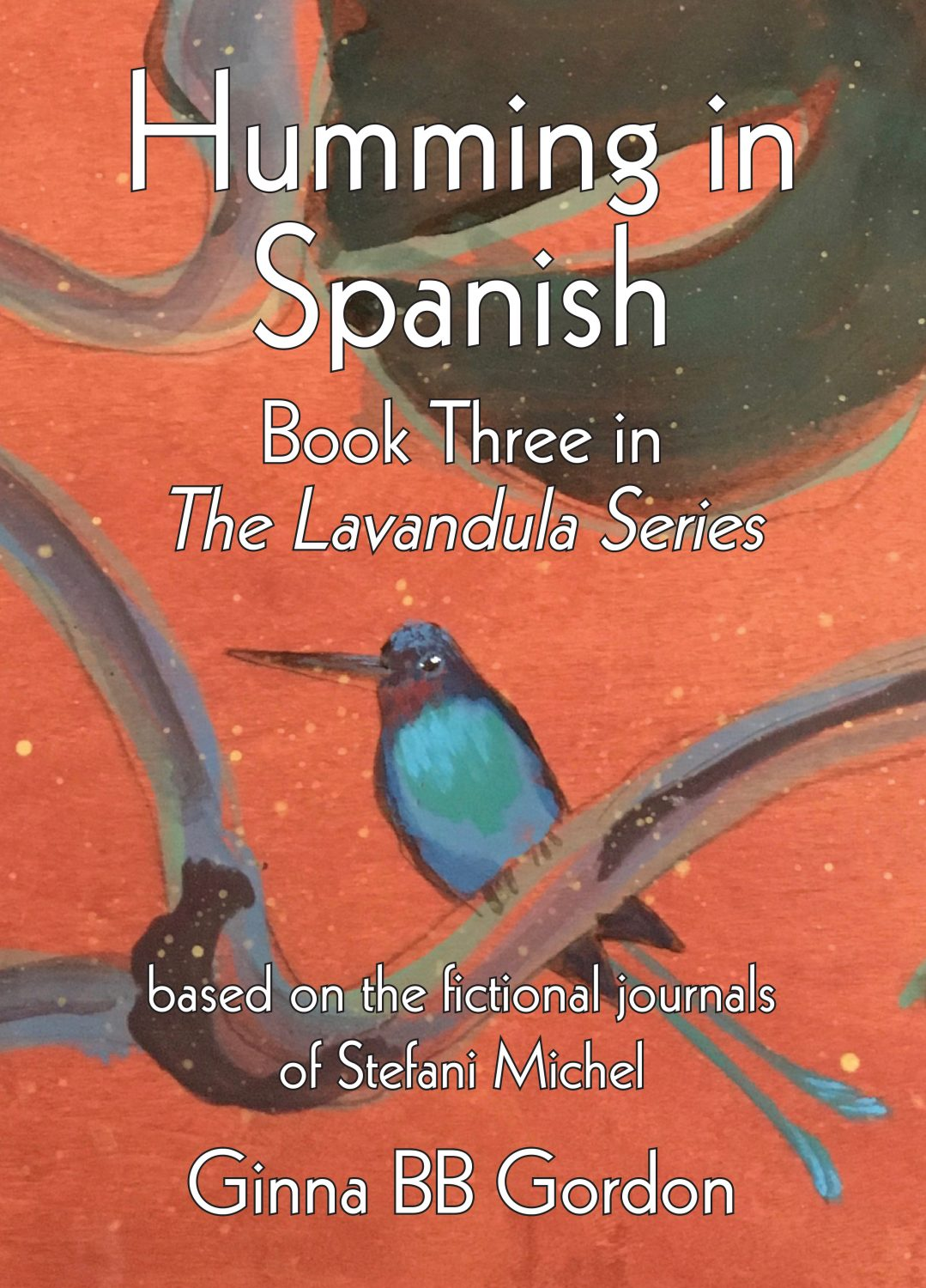 Humming in Spanish, cover of book by Ginna BB Gordon
