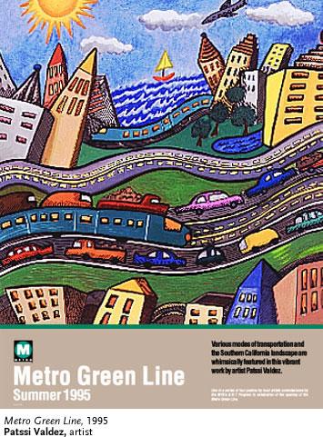 Patssi Valdez, Metro Green Line - Valdez