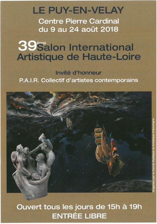 39e Salon International Artistique à Le Puy en Velay du 9 au 24 aout 2018