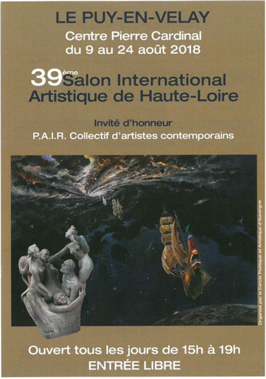 39e Salon International Artistique à Le Puy en Velay du 9 au 24 aout 2018
