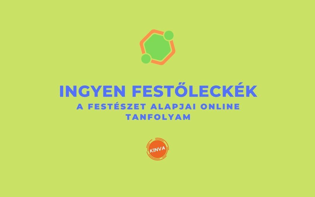 Ingyen Festőleckék Online Tanfolyam