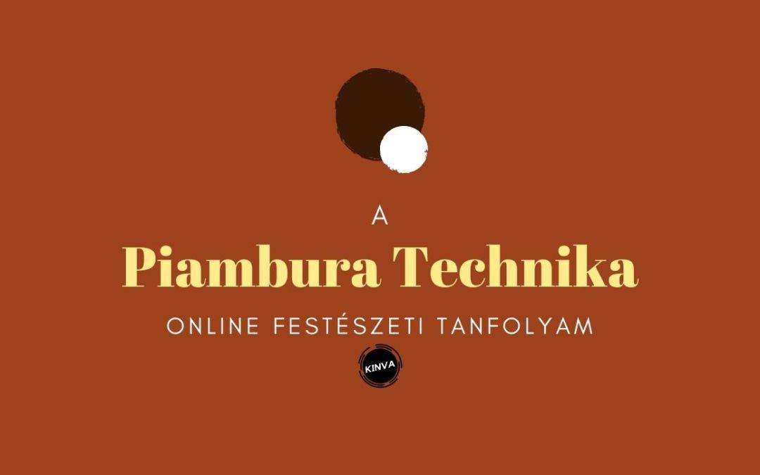 Piambura Technika Online Festőtanfolyam