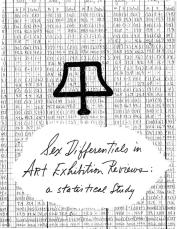 Cover of Sex Differentials in Art Exhibition Reviews: a Statistical Study by Tamarind Lithography Workshop, Inc., 1972. All images and artwork © 2018 June Wayne Collection.
