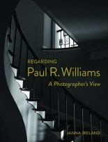 Janna Ireland, Regarding Paul R. Williams (book cover); Image courtesy of the artist