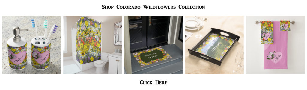 Colorado Wildflowers collection - click here to shop