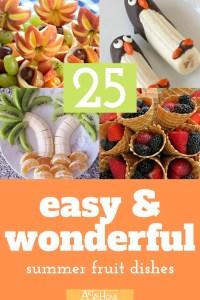 25 Easy & Wonderful Summer Fruit Dishes