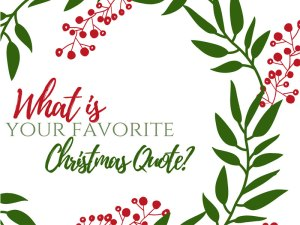 What is Your Favorite Christmas Quote?