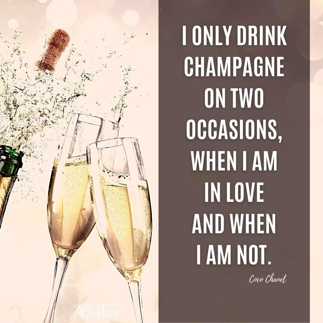 Coco Chanel Champagne Quote