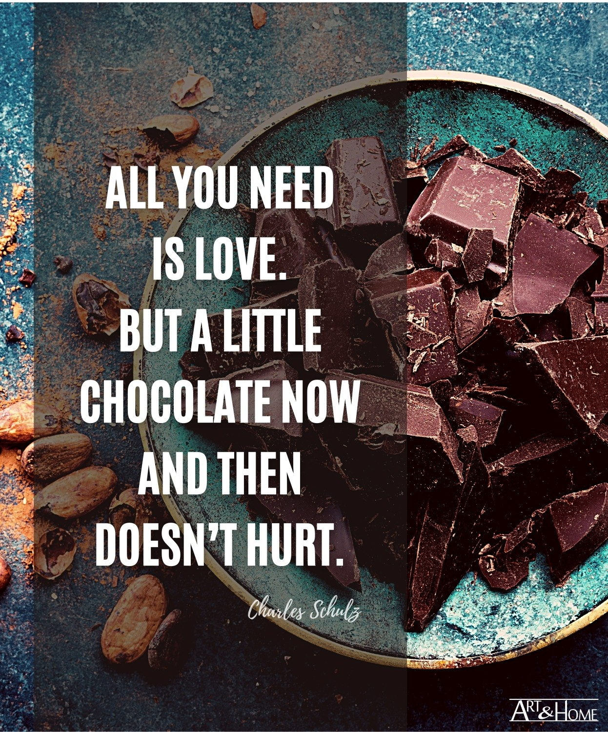 Charles Schulz Love and Chocolate Quote