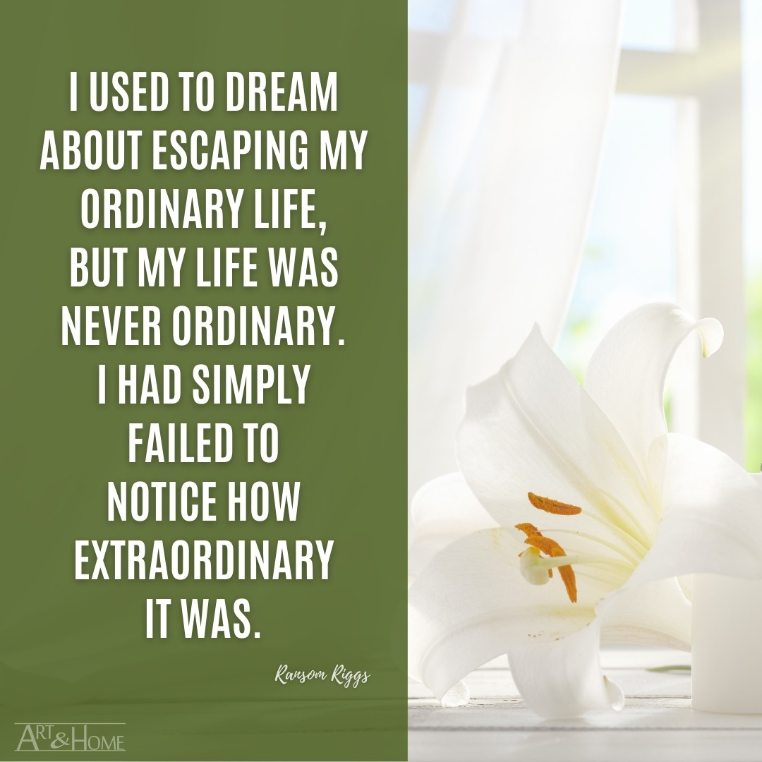 Ransom Riggs quote about escaping an ordinary life