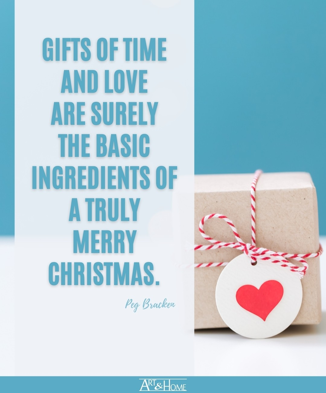 Peg Bracken Gifts of Time and Love Quote