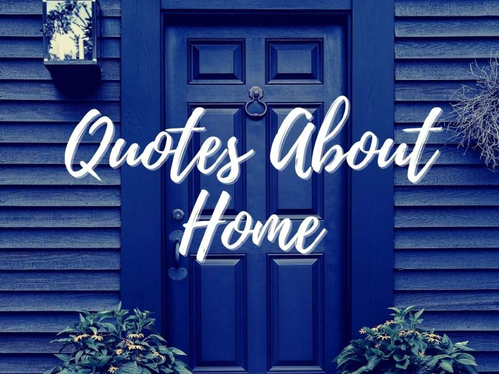 Quotes About Home