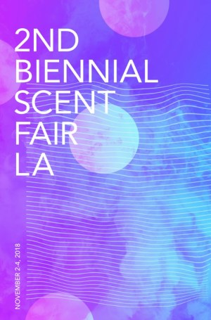 Biennial Scent Fair, LA – The Institute for Art and Olfaction