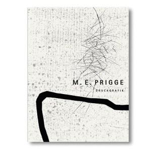 Maria Elisabeth Prigge Hinterlassen – Druckgrafik