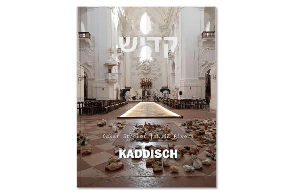 Kaddisch - Oskar Stocker | Luis Rivera