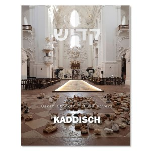 Kaddisch - Oskar Stocker | Luis Rivera