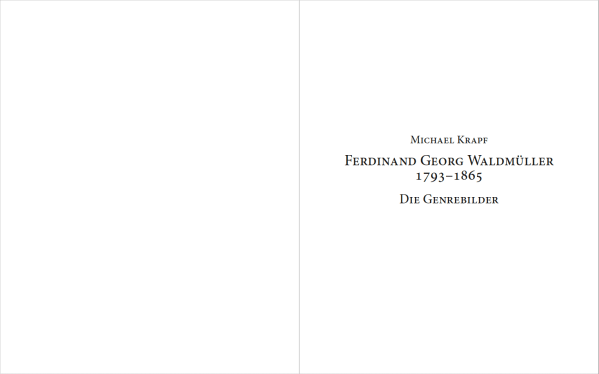 Blick ins Buch : FERDINAND GEORG WALDMÜLLER 1793 – 1865 DIE GENREBILDER
